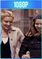 Mistress America (2015) BRRip HD 1080p Latino 5.1 Dual