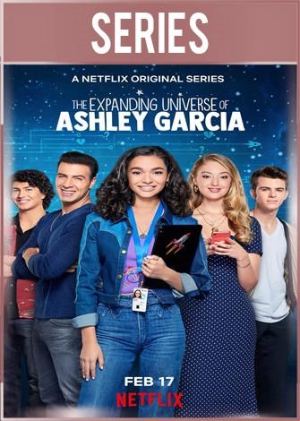 El universo en expansión de Ashley García Temporada 1 Completa HD 720p Latino Dual