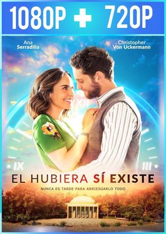 El hubiera si existe (2019) HD 1080p y 720p Latino