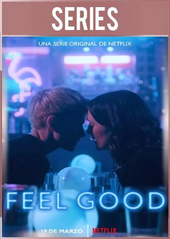 Feel Good Temporada 1 Completa HD 720p Latino Dual