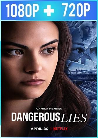Mentiras peligrosas (2020) HD 1080p y 720p Latino Dual
