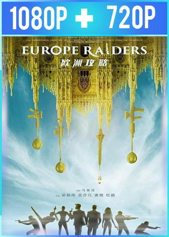 Europe Raider (2018) HD 1080p y 720p Latino Dual