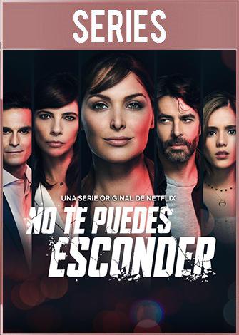 No te puedes esconder Temporada 1 (2019) HD 720p Latino