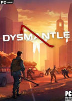 DYSMANTLE (2020) PC Game