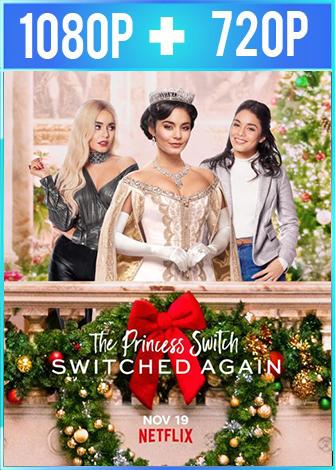 Intercambio de princesas 2 (2020) HD 1080p y 720p Latino Dual