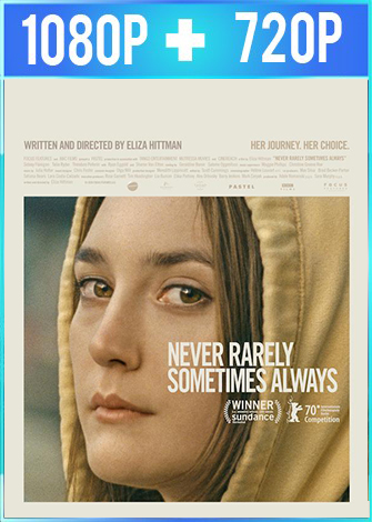Never Rarely Sometimes Always (2020) HD 1080p y 720p Latino Dual