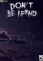 Don't Be Afraid (2020) PC Full Español