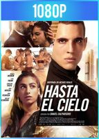 Hasta el cielo (2020) HD 1080p Castellano