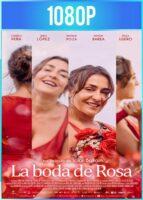 La boda de Rosa (2020) HD 1080p Castellano