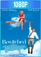Bewitched [Hechizada] (2005) BRRip HD 1080p Latino Dual