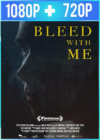 Bleed with Me (2020) HD 1080p y 720p