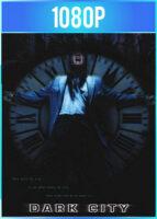 Ciudad en tinieblas (1998) Director's Cut HD 1080p Latino Dual