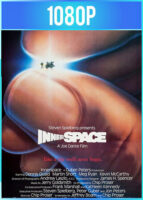 Innerspace [Viaje Insólito] (1987) HD 1080p Latino Dual