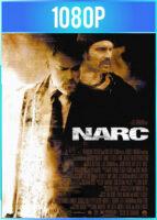 Narc: Calles peligrosas (2002) HD 1080p Latino Dual