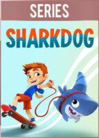 Tibucán [Sharkdog] Temporada 1 Completa (2021) HD 1080p Latino Dual