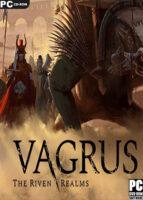 Vagrus The Riven Realms (2021) PC Full Español
